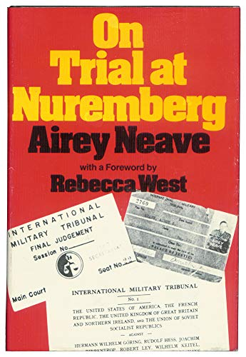 On Trial at Nuremberg.: NEAVE, AIREY