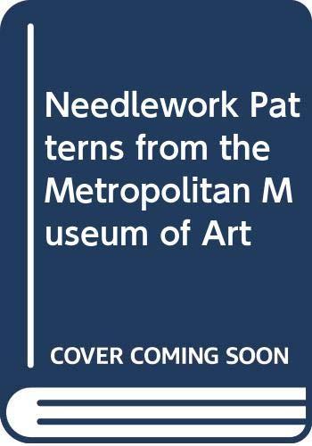 9780316599719: Needlework Patterns from the Metropolitan Museum of Art