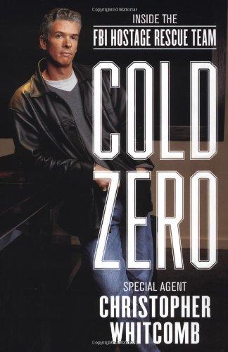 9780316601030: Cold Zero: Inside the Fbi's Hostage Rescue Team