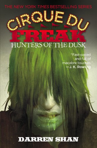 9780316602112: Hunters of the Dusk (Cirque Du Freak: the Saga of Darren Shan)