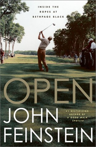 Open: Inside the Ropes at Bethpage Black (0316602574) by Feinstein, John