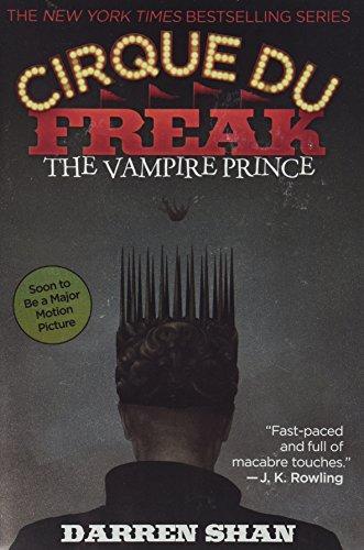 9780316602747: Cirque Du Freak #6: The Vampire Prince: Book 6 in the Saga of Darren Shan