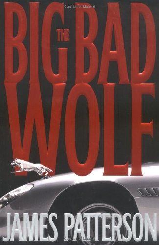 The Big Bad Wolf ***SIGNED & DATED***: James Patterson