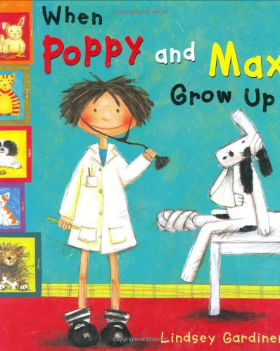 9780316603423: When Poppy and Max Grow Up