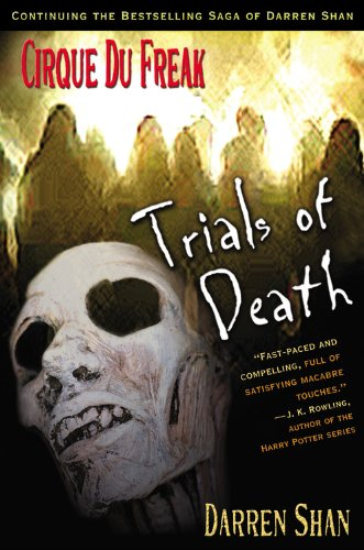 Trials of Death (Cirque Du Freak: Saga of Darren Shan, #5) (0316603678) by Darren Shan