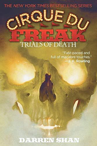 9780316603959: Cirque Du Freak #5: Trials of Death: Book 5 in the Saga of Darren Shan (Cirque Du Freak: Saga of Darren Shan)