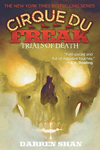 9780316603959: Cirque Du Freak #5: Trials of Death: Book 5 in the Saga of Darren Shan