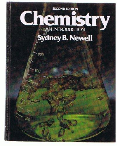 Chemistry: An Introduction: Newell, Sydney B.