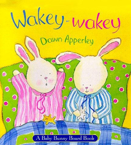 9780316605045: Wakey-Wakey: A Baby Bunny Board Book