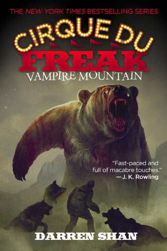 Cirque du Freak: Vampire Mountain (Book Four): Darren Shan