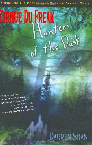 9780316605960: 7: Hunters of the Dusk (Cirque Du Freak: the Saga of Darren Shan)
