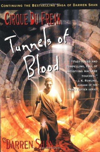 9780316606080: Cirque Du Freak #3: Tunnels of Blood: Book 3 in the Saga of Darren Shan