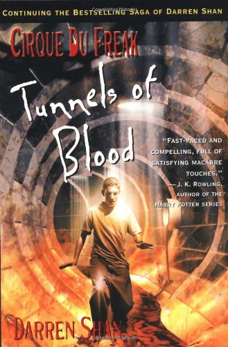 9780316606080: Cirque Du Freak #3: Tunnels of Blood: Book 3 in the Saga of Darren Shan