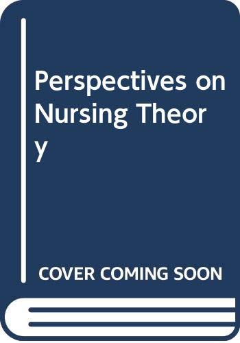 9780316606615: Perspectives on nursing theory