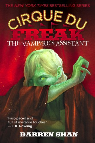 The Vampire's Assistant (Cirque du Freak, Book 2)