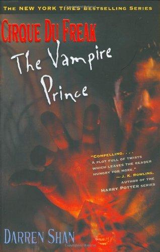 Cirque Du Freak #6: The Vampire Prince: Darren Shan