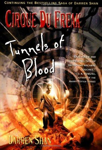 9780316607636: Tunnels of Blood (Cirque Du Freak: the Saga of Darren Shan)