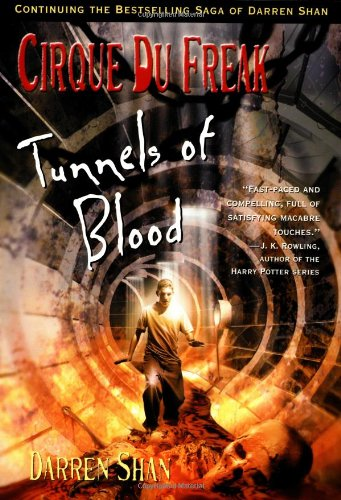 9780316607636: Cirque Du Freak #3: Tunnels of Blood: Book 3 in the Saga of Darren Shan (Cirque Du Freak: Saga of Darren Shan)