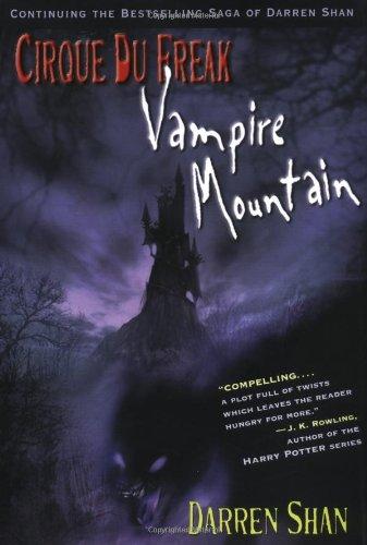 9780316608060: Cirque Du Freak #4: Vampire Mountain: Book 4 in the Saga of Darren Shan