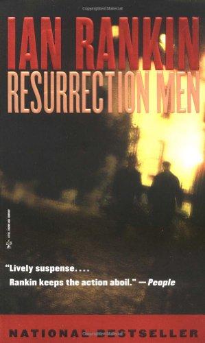 9780316608497: Resurrection Men: An Inspector Rebus Novel (A Rebus Novel)