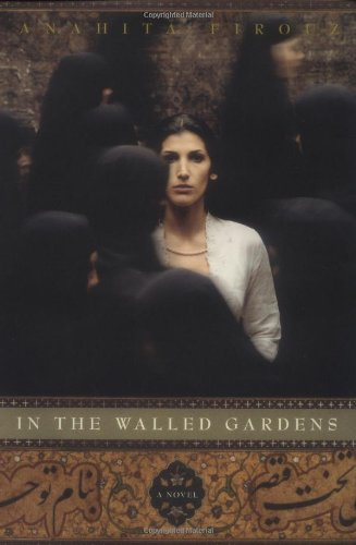 9780316608541: In the Walled Gardens: A Novel