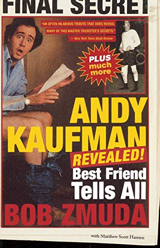 9780316610988: Andy Kaufman Revealed!: Best Friend Tells All