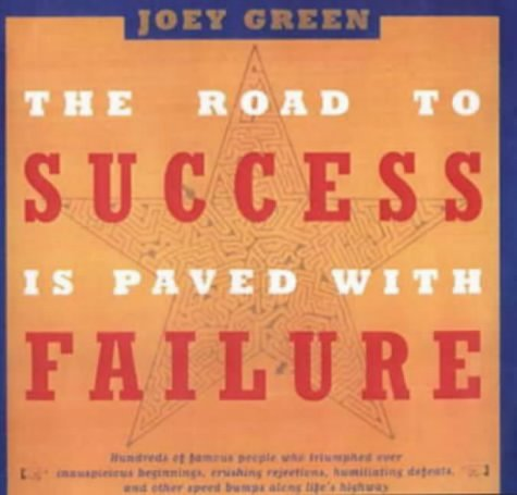 9780316611169 The Road To Success Is Paved With Failure Abebooks