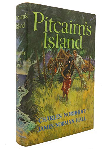 Pitcairn's Island Nordhoff, Charles and Hall, James N.