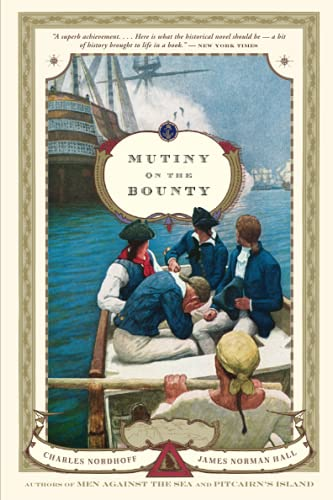 Mutiny on the Bounty: A Novel: Nordhoff, Charles; Hall,