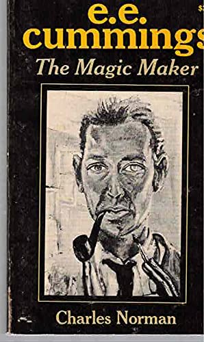 9780316611848: Title: EE Cummings The MagicMaker