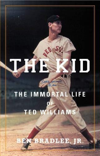 9780316614351: The Kid: The Immortal Life of Ted Williams