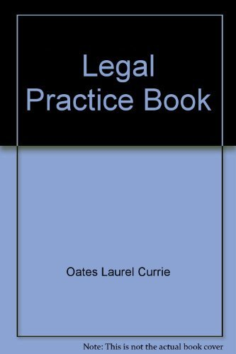 Legal Writing Practice Book: Oates; Oates, Laurel Currie