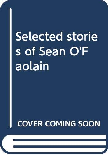 9780316632850: Selected stories of Sean O'Faolain