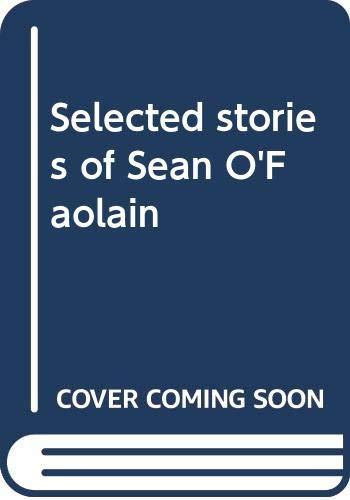 9780316632850: Selected stories of Sean O'Faolain