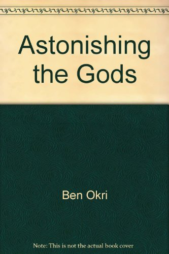 9780316638197: Astonishing the gods