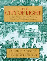The City of Light; The Travels of Jacob d'Ancona