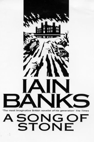 A Song of Stone: Banks, Iain