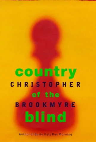 Country of the Blind: Brookmyre, Christopher