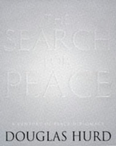 9780316640374: THE SEARCH FOR PEACE