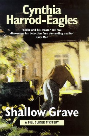 Shallow Grave (0316640670) by Cynthia Harrod-Eagles