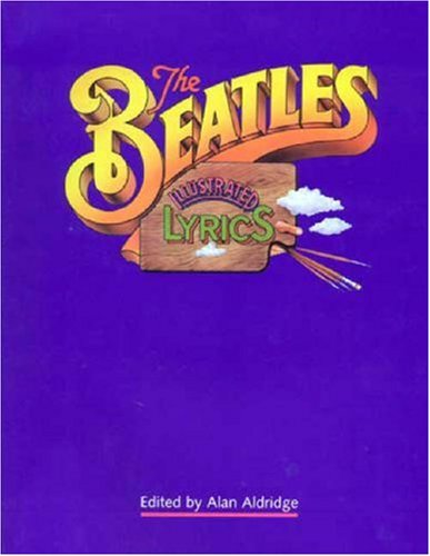 9780316641319: The Beatles Illustrated Lyrics