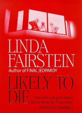 Likely to Die ***SIGNED***: Linda Fairstein
