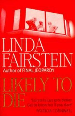 Likely to Die: Fairstein, Linda
