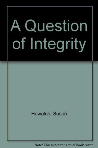 9780316642972: Question of Integrity