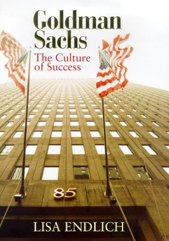9780316643733: Goldman Sachs; The Culture of Success