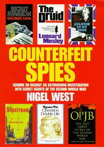 9780316643788: Counterfeit Spies (Nigel West intelligence library)