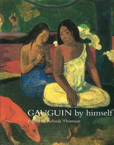 9780316643924: Gauguin by Himself (By Himself Series)