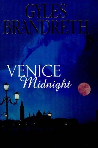 Venice Midnight: Brandreth, Gyles