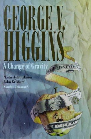 9780316644587: A Change of Gravity