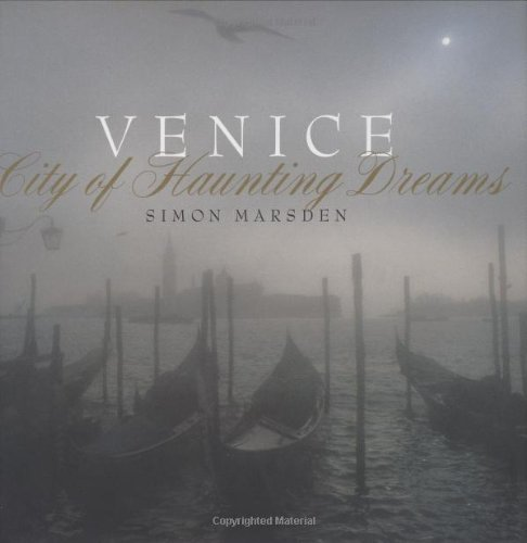 Venice: City of Haunting Dreams